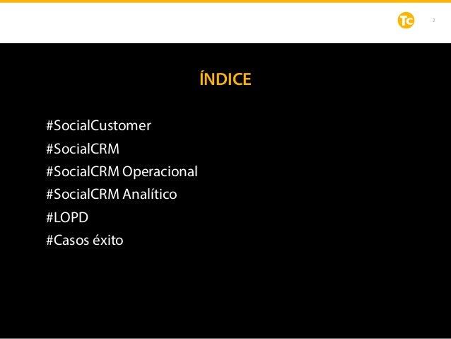 Social CRM en Open Smart Data Slide 2