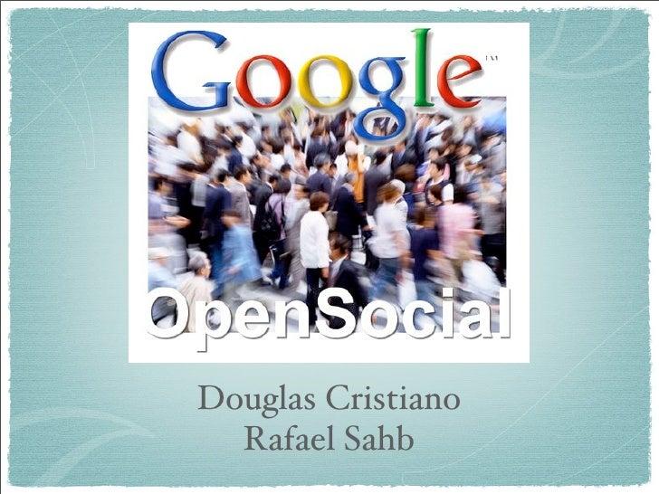 Douglas Cristiano   Rafael Sahb