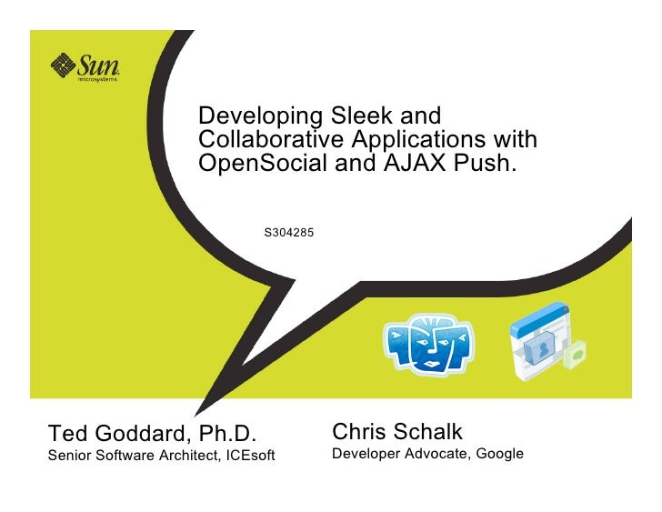 Developing Sleek and Collaborative Applications with OpenSocial and AJAX Push