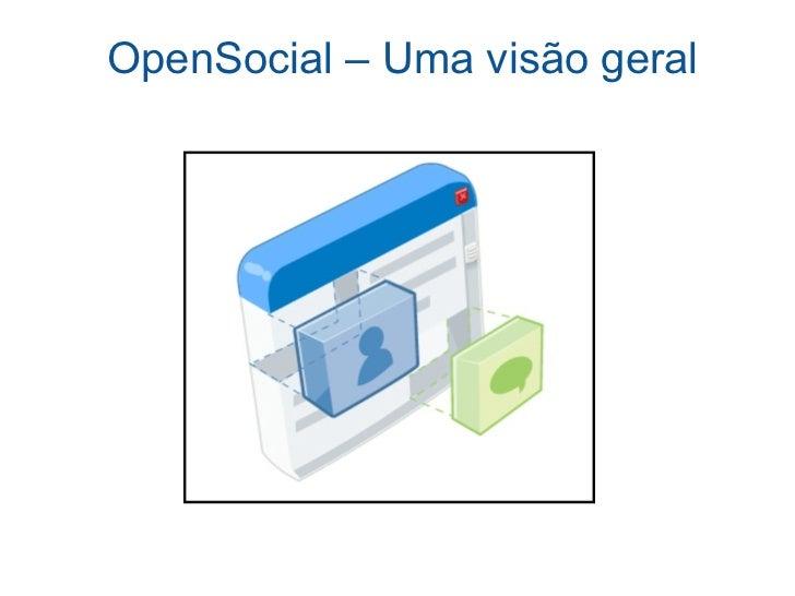 OpenSocial – Uma visão geral