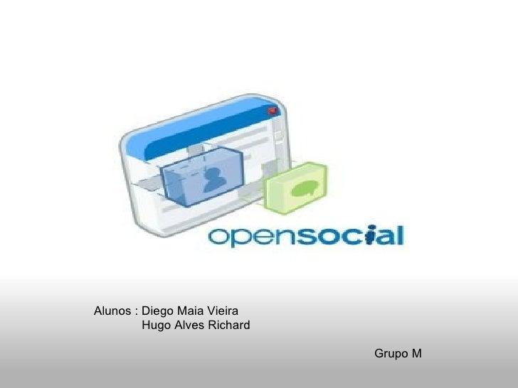 Alunos : Diego Maia Vieira  Hugo Alves Richard  ...