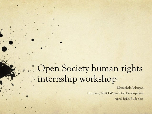 Open Society human rightsinternship workshopManushak AslanyanHuridocs/NGO Women for DevelopmentApril 2013, Budapest