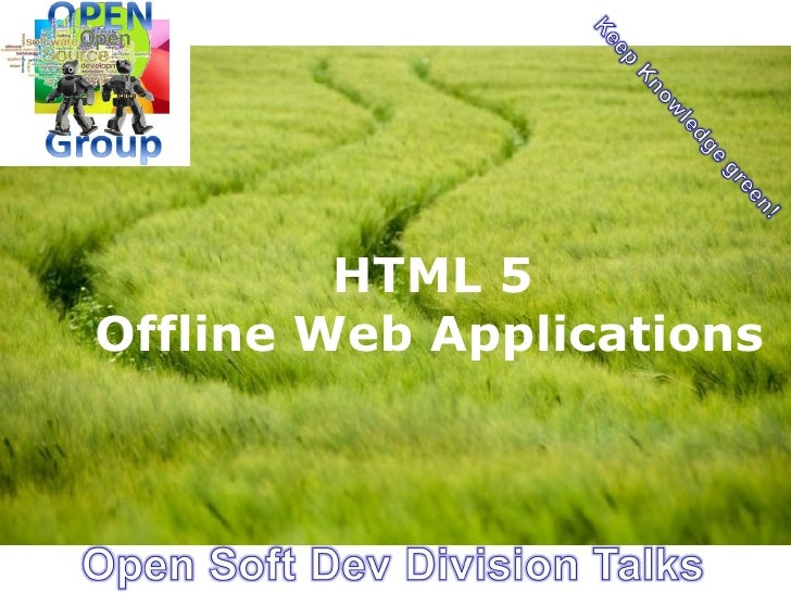 HTML 5Offline Web Applications                    Page 1