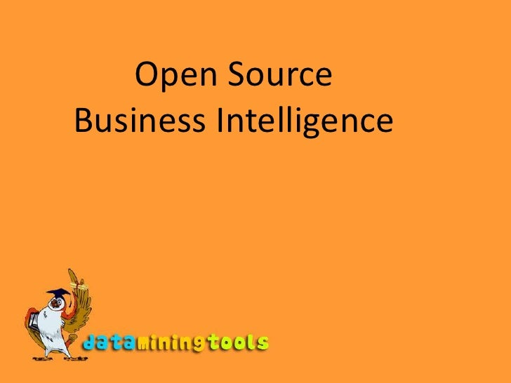 Open SourceBusiness Intelligence<br />