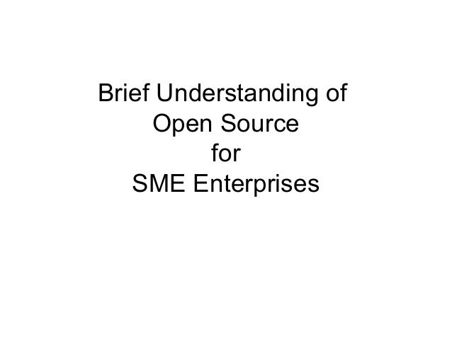 Brief Understanding of Open Source for SME Enterprises