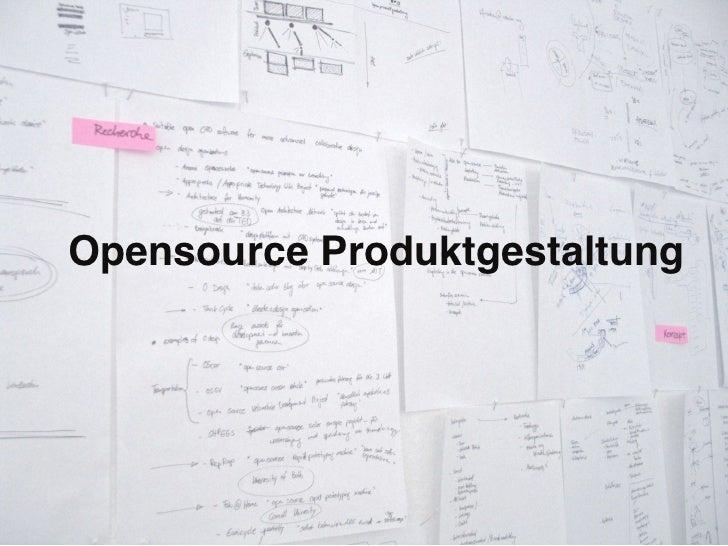 Opensource Produktgestaltung
