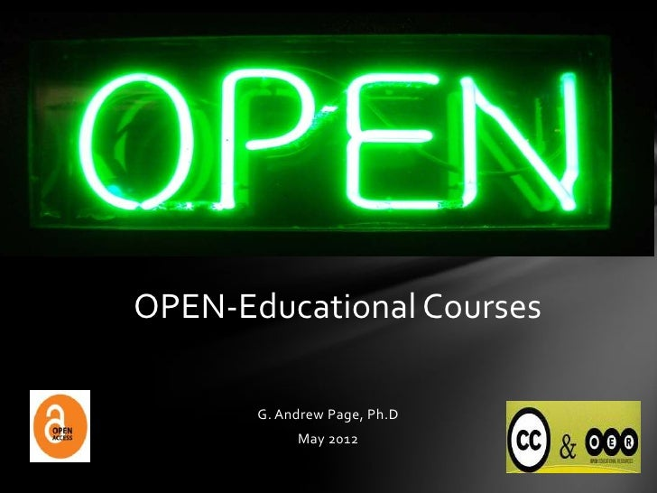 OPEN-Educational Courses       G. Andrew Page, Ph.D            May 2012
