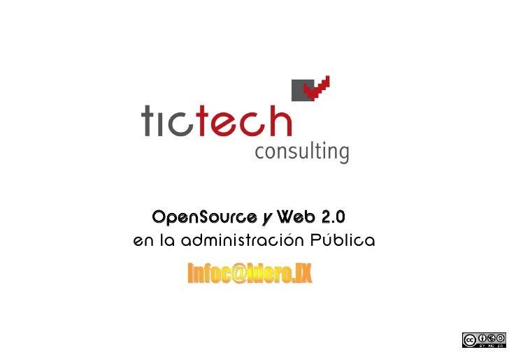 OpenSource y Web 2.0 en la administración Pública