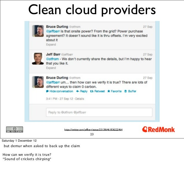 Clean cloud providers                                 https://twitter.com/jeffbarr/status/251306461836222464              ...