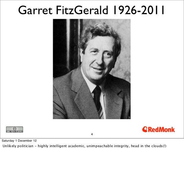 Garret FitzGerald 1926-2011                                                    4Saturday 1 December 12Unlikely politician ...