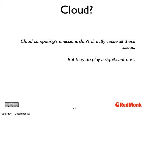 Cloud?               Cloud computing's emissions don't directly cause all these                                           ...