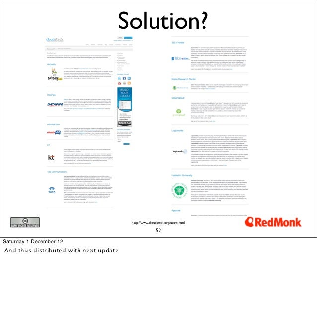 Solution?                                        http://www.cloudstack.org/users.html                                     ...