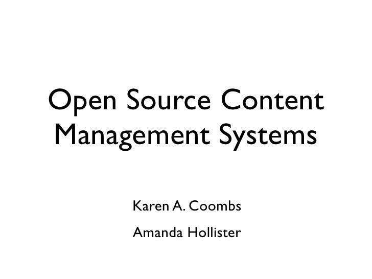 Open Source Content Management Systems       Karen A. Coombs      Amanda Hollister