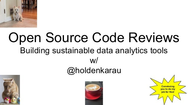 Open Source Code Reviews - Building a Sustainable Community Slide 2