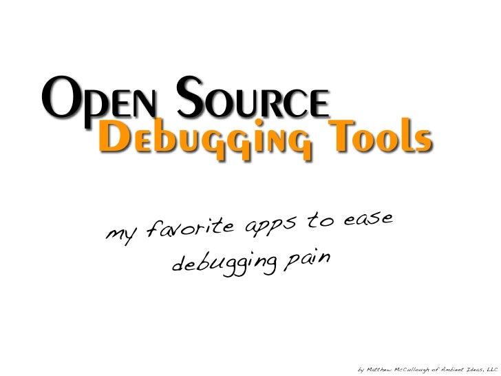 Open Source Debugging v1.3.2
