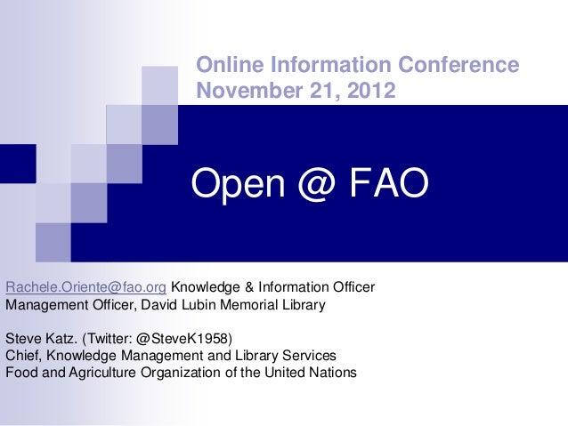 Online Information Conference                             November 21, 2012                            Open @ FAORachele.O...