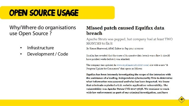 OPEN SOURCE USAGE Why/Where do organisations use Open Source ? • Infrastructure • Development / Code