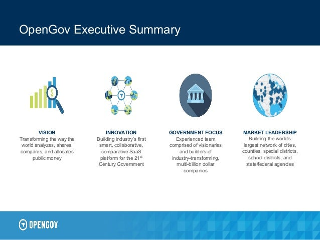 OpenGov Executive Summary INNOVATION Building industry's first smart, collaborative, comparative SaaS platform for the 21s...