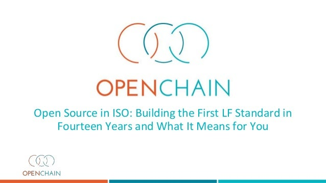 Open Source in ISO: Building the First LF Standard in Fourteen Years and What It Means for You