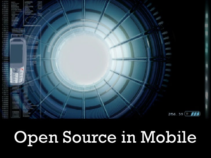 Open Source in Mobile