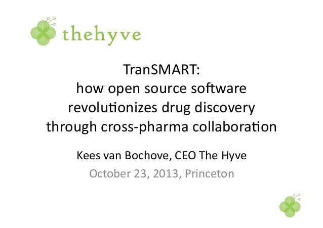 TranSMART:	    how	   open	   source	   so3ware	    revolu6onizes	   drug	   discovery	    through	   cross-­‐pharma	   co...