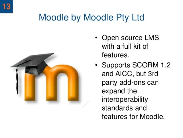 14     OLAT LMS by OLAT             • A popular Open               Source LMS that               supports SCORM 1.2,      ...