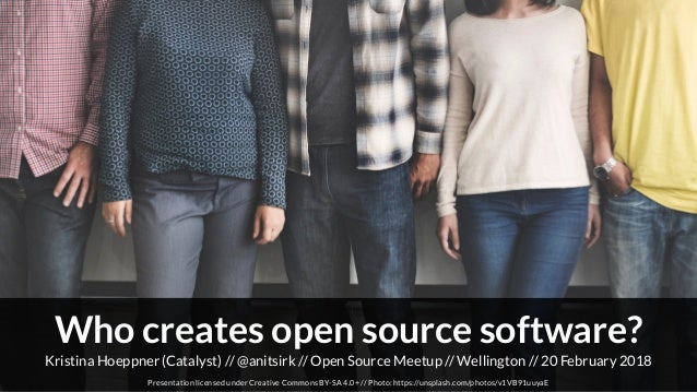 Kristina Hoeppner (Catalyst) // Open Source Meetup // Wellington // 20 February 2018@anitsirk // Presentation licensed und...