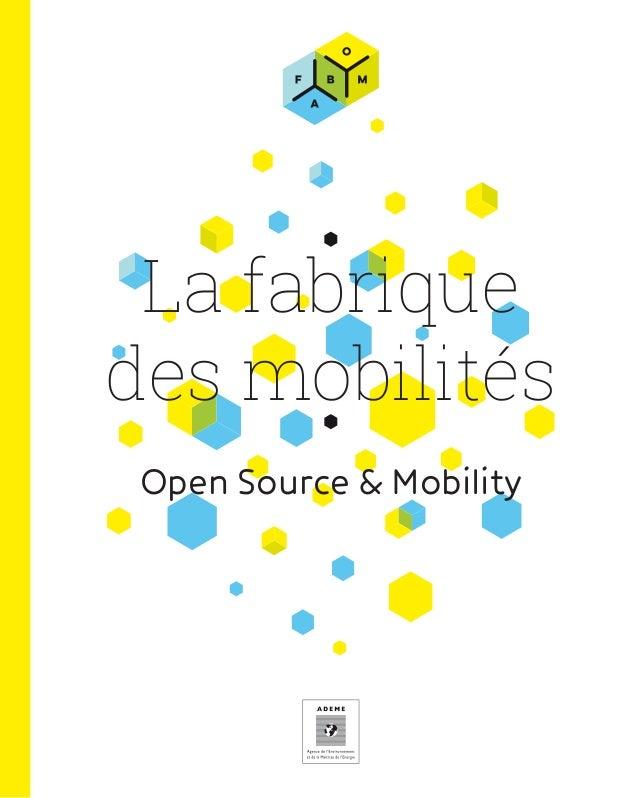 La fabrique des mobilités Open Source & Mobility