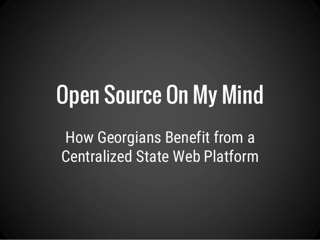 How Georgians Benefit from a Centralized State Web Platform Open Source On My Mind