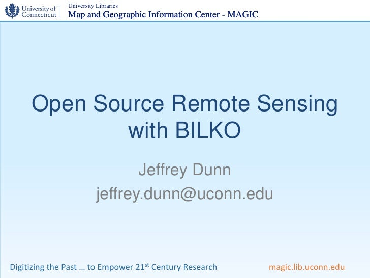 University Libraries                Map and Geographic Information Center - MAGIC          Open Source Remote Sensing     ...