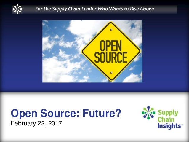 What's the Impact of Open Source on the Future of Supply Chain? slide deck