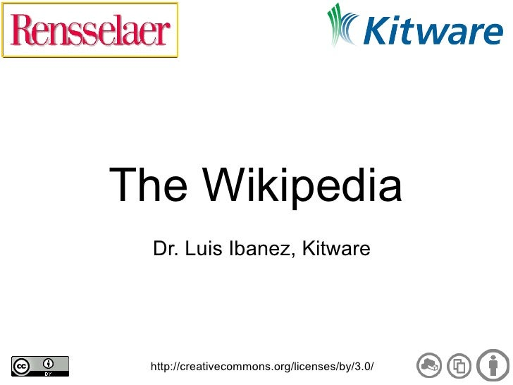 The Wikipedia  Dr. Luis Ibanez, Kitware      http://creativecommons.org/licenses/by/3.0/