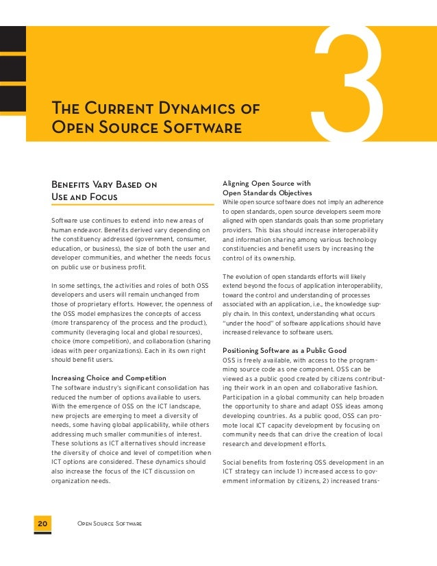3 The Current Dynamics of  Open Source Software  Benefits Vary Based on  Use and Focus  Software use continues to extend i...