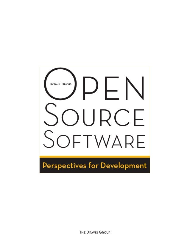 OBy Paul Dravis pen  Source  Software  Perspectives for Development  The Dravis Group