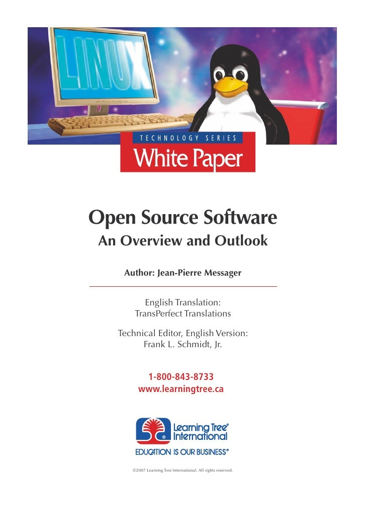 Open Source Software  An Overview and Outlook      Author: Jean-Pierre Messager             English Translation:        Tr...