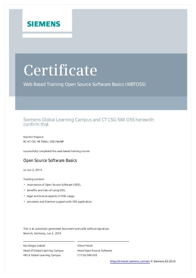 Certificate Web Based Training Open Source Software Basics (WBTOSS) Siemens Global Learning Campus and CT CSG SWI OSS here...