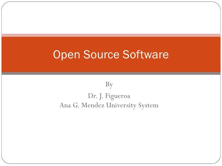 Open Source Software By Dr J