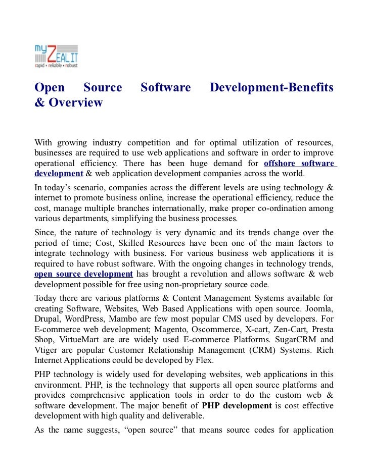 Open Source                  Software            Development-Benefits& OverviewWith growing industry competition and for o...