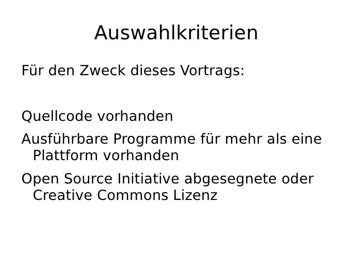 """Was ist Open Source und Free Software? (1) Die Open Source Initiative wendet """"Open Source"""" auf all die SW an, deren Lizenz..."""