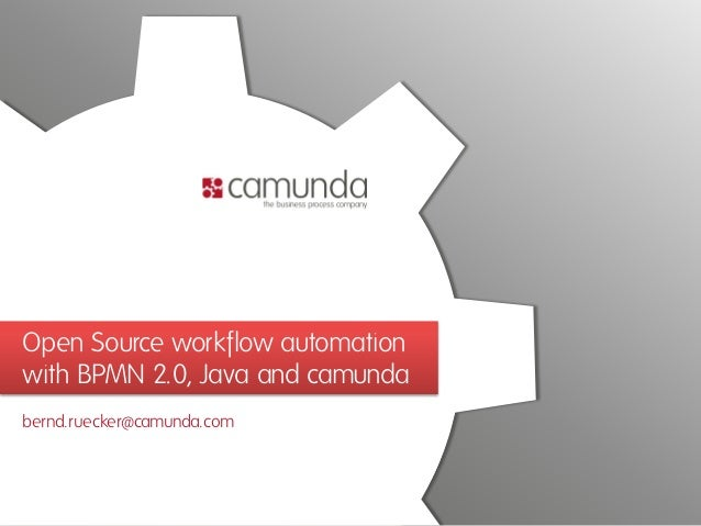 Open Source workflow automation with BPMN 2 0, Java and