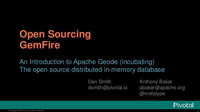 Open Sourcing GemFire - Apache Geode Slide 2