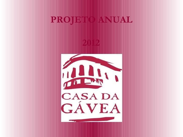 PROJETO ANUAL     2012
