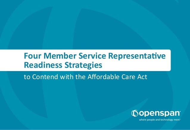 Four Member Service Representative Readiness Strategies to Contend with the Affordable Care Act