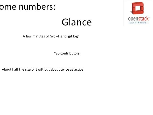 ome numbers:                                     Keystone               A few minutes of 'wc –l' and 'git log'            ...