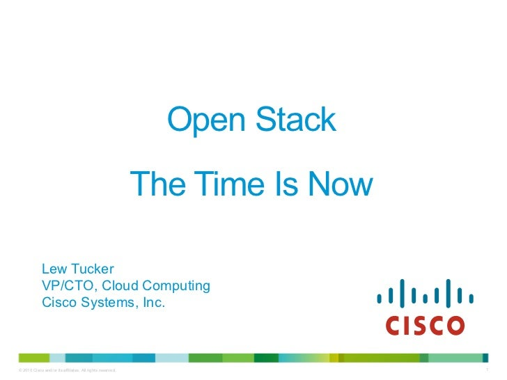 Open Stack                                                           The Time Is Now             Lew Tucker             VP...
