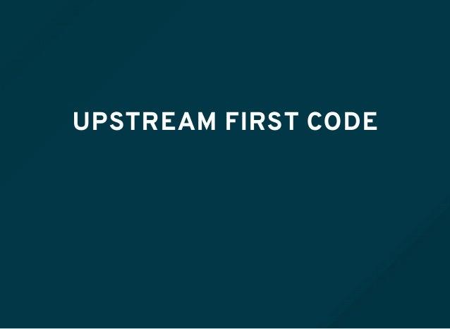 UPSTREAM FIRST CODE
