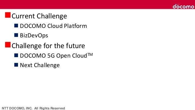 NTT Docomo's Challenge looking ahead the world pf 5G × OpenStack - OpenStack最新情報セミナー(2019年2月) Slide 3