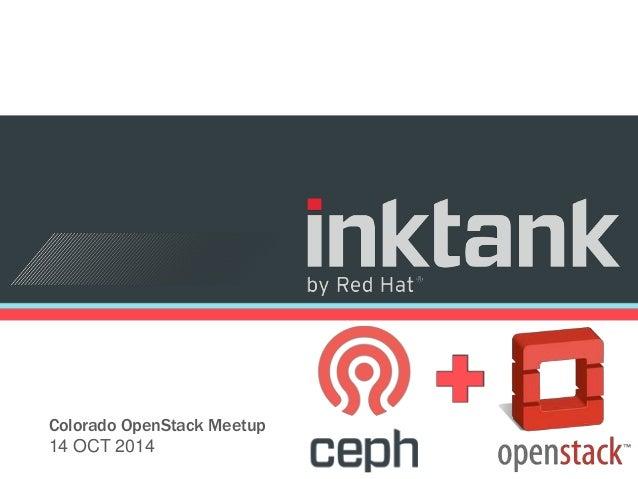 Colorado OpenStack Meetup  14 OCT 2014