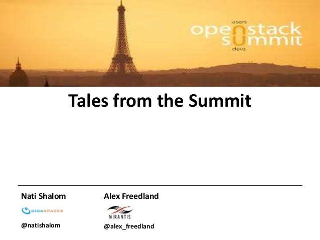 Tales from the Summit  Nati Shalom  @natishalom  Alex Freedland  @alex_freedland