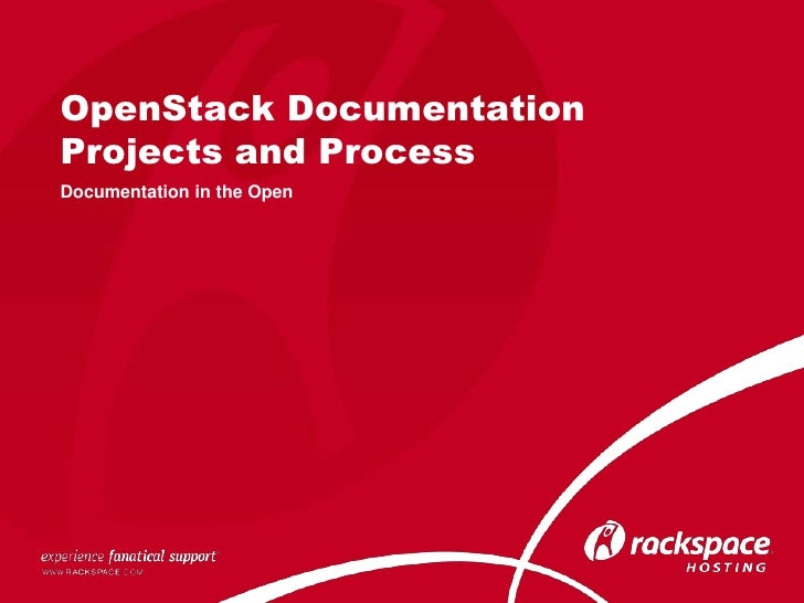 OpenStack DocumentationProjects and ProcessDocumentation in the Open
